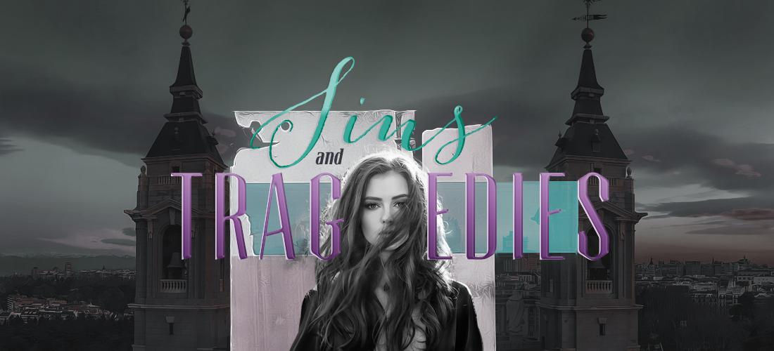 Sins and Tragedies